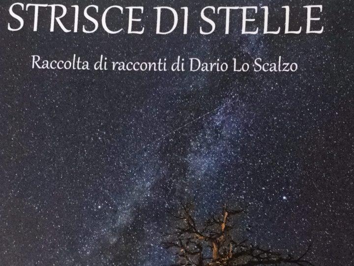 """""""Strisce di stelle"""", racconti e poesie di Dario Lo Scalzo"""