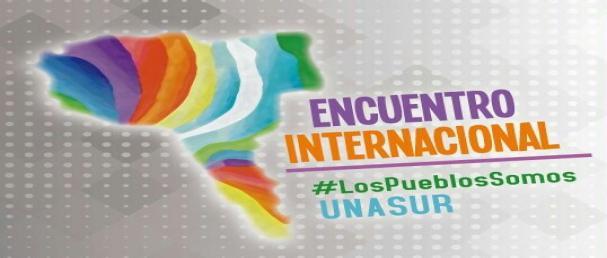 Organizaciones sociales convocan a evento internacional en respaldo a UNASUR