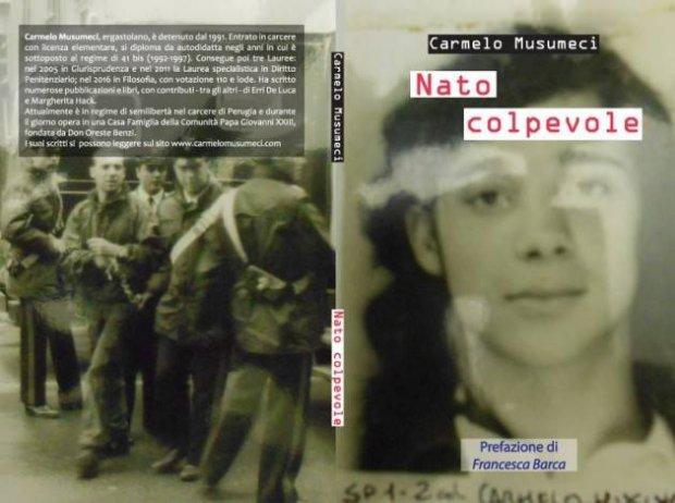 """Raccontare il carcere: """"Nato Colpevole"""", di Carmelo Musumeci"""