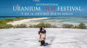 Uranium Film Festival zum siebten Mal in Berlin