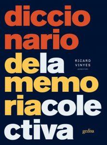 Diccionario de la Memoria Colectiva, Editorial Gedisa, en el Museo de la Memoria y los Derechos Humanos