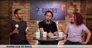 Ao vivo: Guerra suja  no Brasil