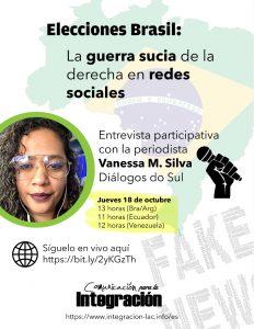 Elecciones Brasil: Diálogo participativo con periodista Vanessa Silva sobre Guerra sucia en redes sociales