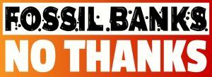 120 ομάδες πολιτών καλούν τις τράπεζες να τερματίσουν τη χρηματοδότηση για ορυκτά καύσιμα