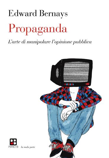 Propaganda: un testo basilare per comprendere