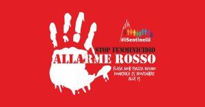 Allarme rosso! Stop femminicidio!
