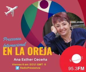 Ana Esther Ceceña: «Hay que apostarle a la vitalidad política interna de EEUU para modificar un poco sus relaciones exteriores»