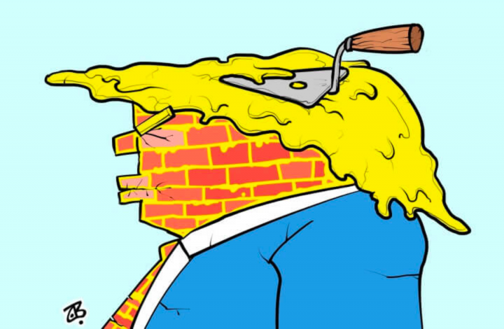 Mr. President, We Don't Need Your Stinking Wall