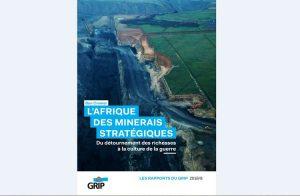 L'Afrique des minerais stratégiques – Du détournement des richesses à la culture de la guerre