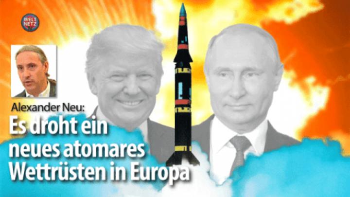 INF-Vertrag – Es droht ein neues atomares Wettrüsten in Europa