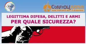 Legittima difesa, delitti e armi in Italia: per quale sicurezza?