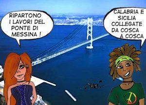 Il ponte sullo stretto è Cosa Nostra di Catania e Messina