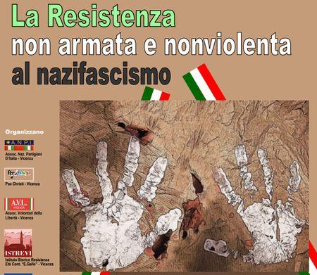 Vicenza: la Resistenza non armata e nonviolenza al mazifascismo