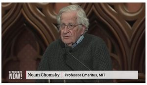 Chomsky: Nuclear Weapons, Climate Change & the Undermining of Democracy Threaten Future of Planet