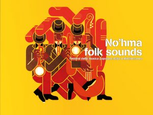 No'hma Folk Sounds 2019, Festival di musica popolare Italia e Mediterraneo