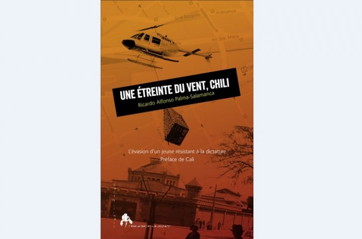 Présentation du livre «Une étreinte du vent, Chili» de l'auteur chilien Ricardo Palma Salamanca