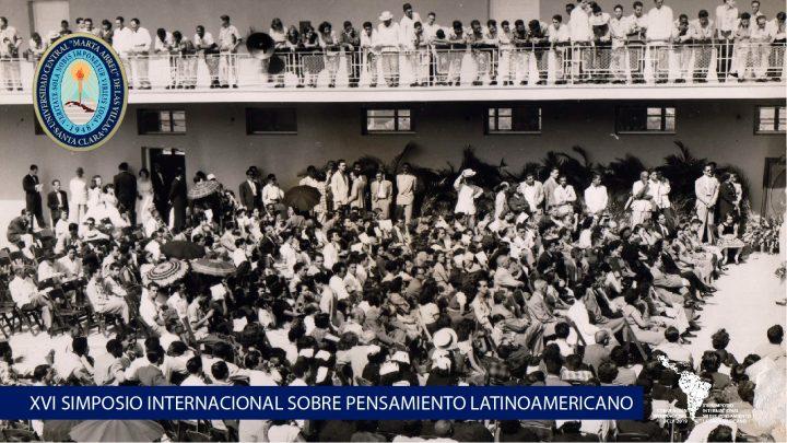 XVI Simposio Internacional Sobre Pensamiento Latinoamericano