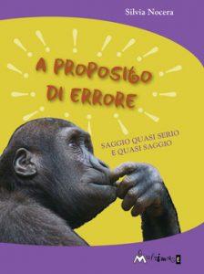 """Milano, presentazione del libro """"A Proposito di Errore"""""""
