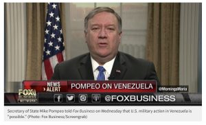 Pompeo Says US Prepared to Take Military Action in Venezuela