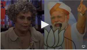 "Arundhati Roy on the Indian Election and Narendra Modi's ""Far-Right, Hindu Nationalist"" Agenda"