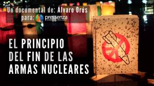 """Reazioni positive alla prima a Santiago del documentario """"L'inizio della fine delle armi nucleari"""""""