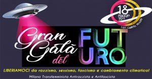 Milano, Gran Gala del Futuro. Indietro non si torna!