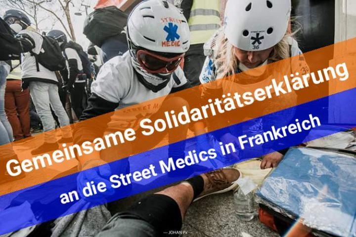 Solidarität mit den Street Medics in Frankreich und den Gelbwestenprotesten