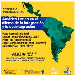 Seminario Internacional: América Latina en el dilema de la Integración y la desintegración