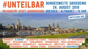 #unteilbar in Dresden: ein klares Zeichen gegen den Rechtsruck in Deutschland