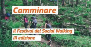 Torna il festival del social walking: chi va piano va sano e va lontano