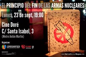 'El Principio del Fin de las Armas Nucleares' se estrena en Madrid