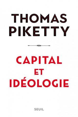 """""""Capital e ideología"""" de Thomas Piketty: la propiedad es el mal"""