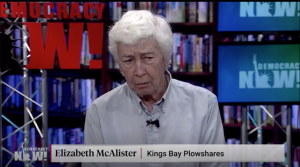 Kings Bay Plowshares 7: Trial Begins for Liz McAlister & Others for Breaking Into Nuke Sub Base