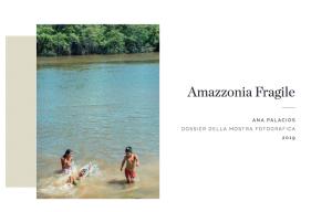 Roma, Sinodo Amazzonia: alla Casa Internazionale delle Donne si inaugura la mostra fotografica Fragile Amazzonia di Ana Palacios