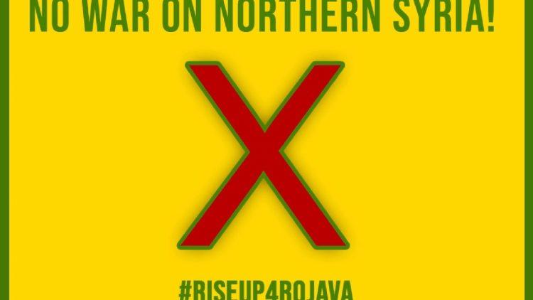 #riseup4rojava – Widerstand gegen den Krieg