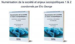 Nouvel ouvrage : 'Numérisation de la société et enjeux sociopolitiques'
