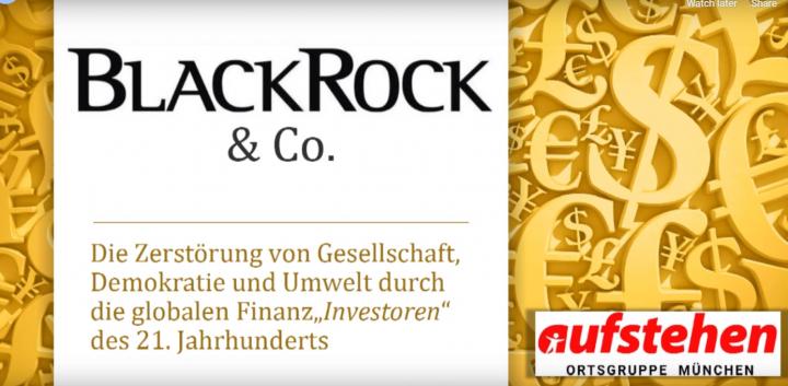 BlackRock – Der Finanzkapitalismus zerstört die Welt