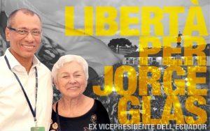 Libertà per Jorge Glas. Giovedì 21 a Roma la madre dell'ex-vicepresidente dell'Ecuador
