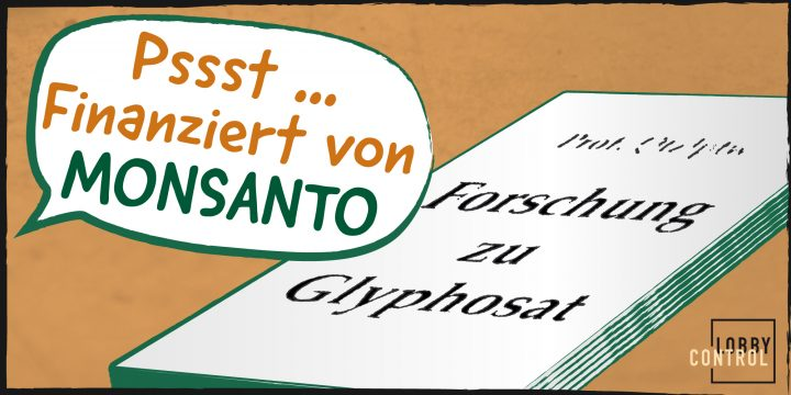Monsanto finanzierte verdeckt Glyphosat-Studien zur Lobbyarbeit