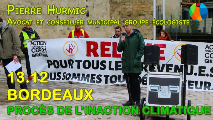 Procès Inaction Climatique à Bordeaux : intervention de Pierre Hurmic