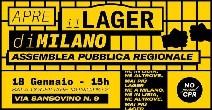 Apre il lager di Milano! Assemblea Pubblica Regionale