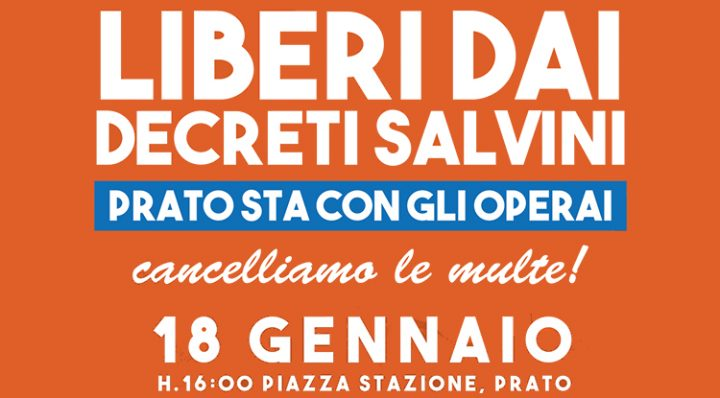 Superlativa Prato. Consiglio regionale si schiera con operai multati e contro decreti Salvini