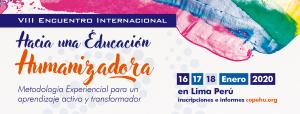 VIII Encuentro Internacional Hacia una Educación Humanizadora