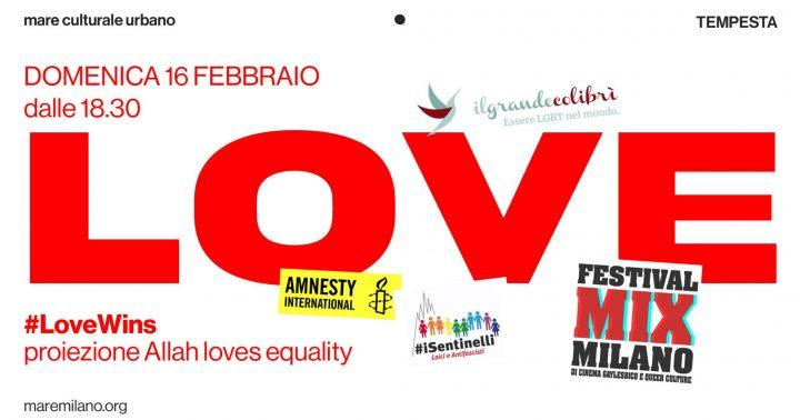 "LoveWins, proiezione del documentario ""Allah loves equality"" di Wajahat Abbas Kazmi"