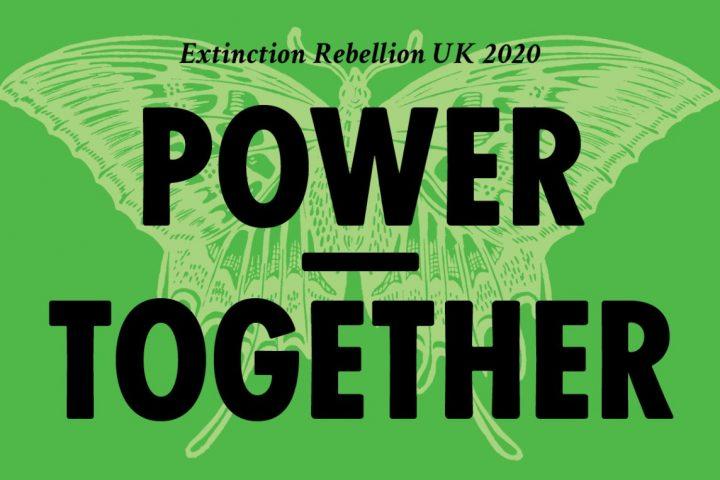 """Extinction Rebellion UK mit neuer Strategie: """"2019 forderten wir Veränderungen. 2020 beginnen wir, die Alternative zu schaffen"""""""