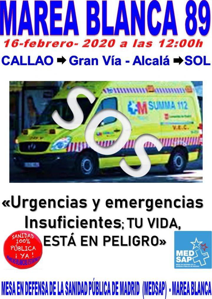 """89 Marea Blanca. """"Urgencias y emergencias insuficientes. ¡Tu vida en peligro!"""""""