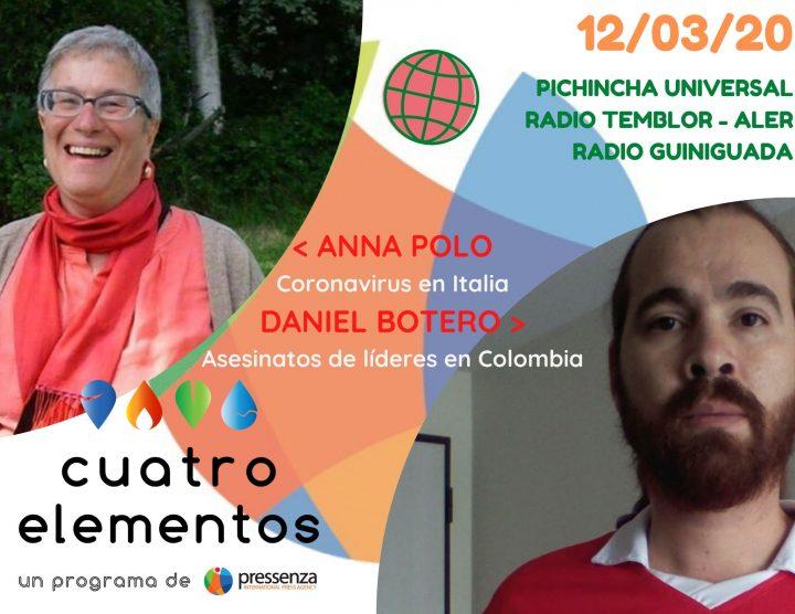 Coronavirus en Italia y asesinato de líderes en Colombia en Cuatro Elementos del 12/03/2020