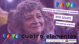 Rita Segato «Hay que salir de la trampa cosificadora en la que el capitalismo nos ha colocado»