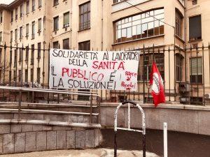Solidarietà alle lavoratrici e ai lavoratori della sanità: stop privati, il pubblico è la soluzione!