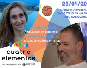 Cuatro Elementos 23-04-2020 Política israelí y la educación en tiempos de pandemia